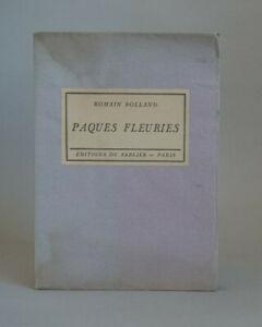 Romain ROLLAND : Pâques fleuries. 1926. 1/75 exemplaires sur Hollande.