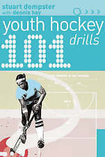 101 Youth Hockey Drills by Stuart Dempster, Dennis Hay (Paperback, 2005)