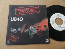"UB40  45T   "" THE EARTH DIES SCREAMING """
