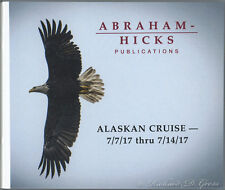 Abraham-Hicks Esther 10 CD Alaskan Cruise 2017 - NEW