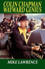 Colin Chapman Wayward Genius por Mike Lorenzo Libro de Tapa Dura 9781855209503