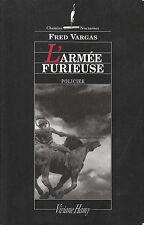 "Roman Policier ""  L'Armée Furieuse - Fred Vargas "" ( No 7515 )"