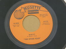 """OTHER FOUR SEARCHING / WHY MUSETTE or US GARAGE MOD FOLK ROCK PSYCH 7"""" 45 M HEAR"""