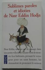 Sublimes paroles et idioties de Nasr Eddin Hodja  Jean Louis Maunoury