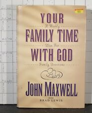 Your Family Time with God :  A Weekly Plan for Family Devotions  1995 HC   2002