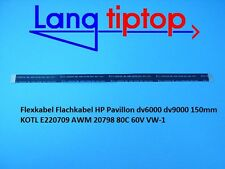 Cable Flex Cable plano carpa de HP dv6000 dv9000 150mm kotl e220709 AWM 20798 80c
