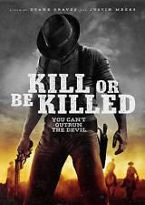 Kill or Be Killed (DVD, 2016)
