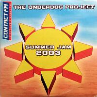 The Underdog Project CD Single Summer Jam 2003 - France (VG/EX)
