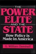 The Power Elite and the State : How Policy is Made in America (Social Institutio
