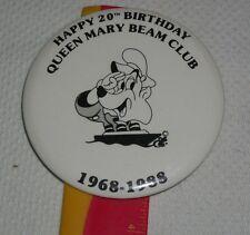 HAPPY 20TH BIRTHDAY QUEEN MARY BEAM CLUB 1968-1988 JIM BEAM PINBACK BUTTON