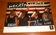 Need to Breathe Young + Far From Home Poster 2010 Tour Promo 17x12 (horse heads)