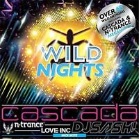 Wild Nights Various Artists Cascada/ N-Trance/DJ Sash/Nick Skitz 3 CD NEW