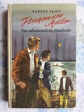 Buch # Aubrey Feist # Fliegender Adler # Hermann Schaffstein Verlag, Köln # 1954