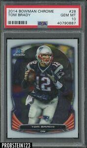 2014 Bowman Chrome #28 Tom Brady New England Patriots PSA 10 GEM MINT