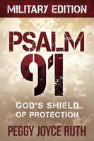 Psalm 91: God's Shield of Protection (Paperback or Softback)