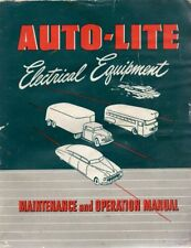 Auto-lite Electrical Equipment Maintenance and Operation Manual