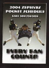 2004 New Orleans Zephyrs Schedule--Coke