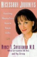 Necessary Journeys:  Letting Ourselves Learn From Life by Snyderman, Nancy L.,