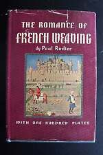 Romance of French Weaving Paul Rodier Hardcover w/Dust Jacket