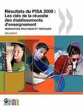 Pisa Résultats du Pisa 2009 : Les clés de la réussite des établissements...