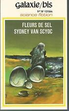 Fleurs de sel.Sydney Van SCYOC.Galaxie Bis SF1