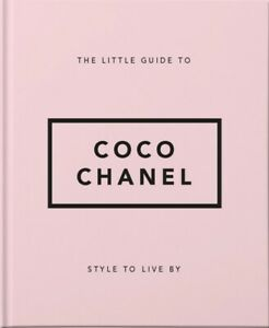 The Little Guide to Coco Chanel by Orange Hippo 9781911610533 NEW Book