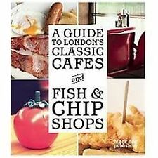 A Guide to London's Classic Cafes and Fish and Chip Shops by  in Used - Very Go