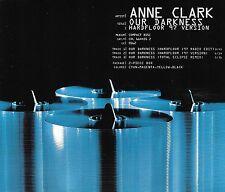 ANNE CLARK - Our darkness - 97' Version - 3 Tracks