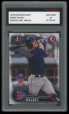 BOBBY DALBEC 2016 BOWMAN DRAFT Topps 1ST GRADED 10 ROOKIE CARD RC BOSTON RED SOX
