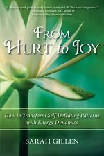 From Hurt To Joy: By Sarah Gillen