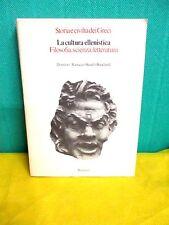 LA CULTURA ELLENISTICA Filosofia scienza letteratura - Bompiani 1977 vol. 5°