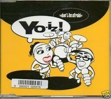 (41O) Yo-iz!, Don't Be Afraid - 2000 CD