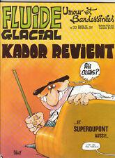 FLUIDE GLACIAL n°33. Franquin Idées Noires. 1979. Neuf