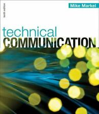 Technical Communication by Mike Markel (2012, Paperback, 10th Edition)