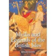 Myths and Legends of the British Isles by Richard Barber (2004, Paperback)