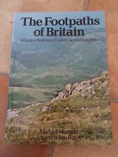 The Footpaths of Britain ~ A Guide to Walking in England, Scotland & Wales HB+DJ