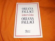 ORIANA FALLACI INTERVISTA ORIANA FALLACI RIZZOLI 2004