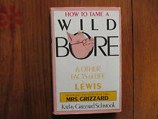 KATHY GRIZZARD SCHMOOK Signed Book(HOW TO TAME A WILD BORE-1st Edit 1986 Hardbac
