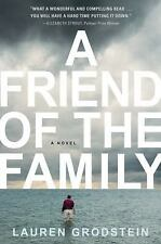 A Friend of the Family by Lauren Grodstein (2009, Hardcover)