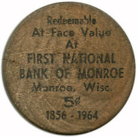 1856-1964 First National Bank of Monroe, Wisconsin WI 5¢ Wooden Nickel Token