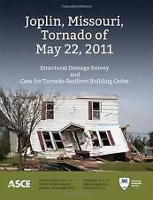 NEW Joplin, Missouri, Tornado of May 22, 2011 by David O. Prevatt