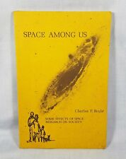 Space Among Us by Chrles P. Boyle ~ Goddard ~ NASA~ Signed by Author ~ 1974
