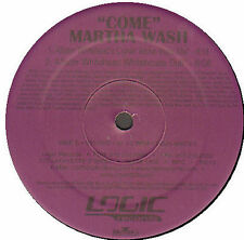 MARTHA WASH - Come (Hex Hector, George Morel, A.Whitehead Rmxs) - Logic