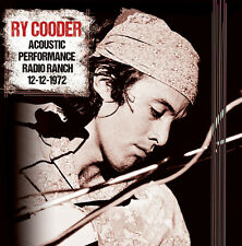 Ry Cooder - Acoustic Performance Radio Branch 12th December [New CD]