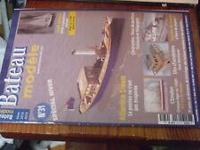 11µ? Revue Bateau Modele HS n°31 Etoile Australe Atlantica Steam Tourelle canon
