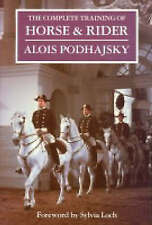 The Complete Training of Horse and Rider by Alois Podhajsky (Hardback, 1998)