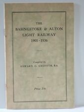 More details for the basingstoke and alton light railway , 1901 -1936, by griffith