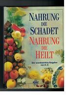 Hans-Konrad Biesalski - Nahrung die schadet, Nahrung die heilt - 2000