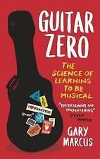 Guitar Zero BRAND NEW BOOK by Gary Marcus (Paperback, 2012)