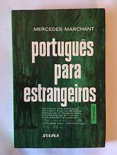 PORTUGUES PARA ESTRANGEIROS 1984 MERCEDES MARCHANT PORTUGAIS APPRENDRE LANGUE